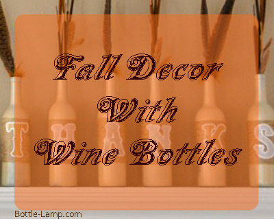 Fall Wine Bottle Decorations