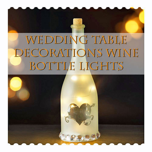 Wedding Table Bottle Decor featured image