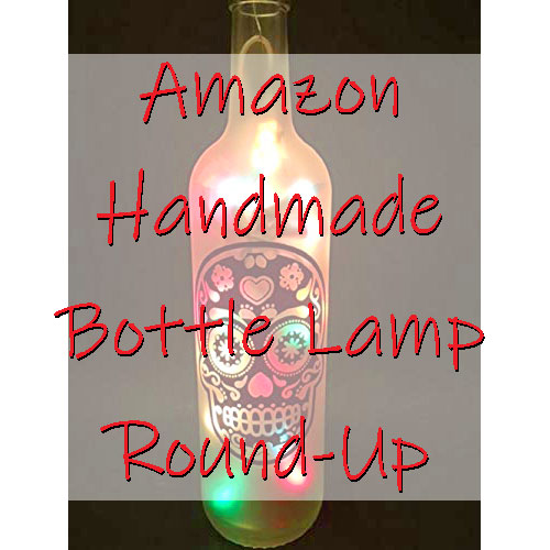Amazon Handmade Bottle Lamp Round Up Featured Image