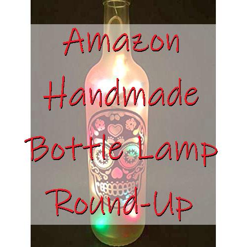 Amazon Handmade Bottle Lamp Round Up Featured Image