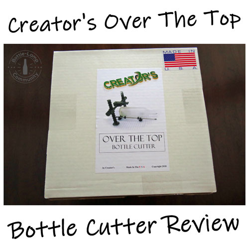 Creator's Over The Top Bottle Cutter