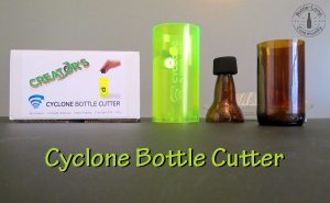 Review of Creators Cyclone bottle cutter