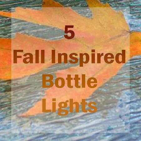 Bottle Lights for Fall
